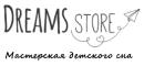 Фабрика детской мебели и текстиля «Dreams Store»